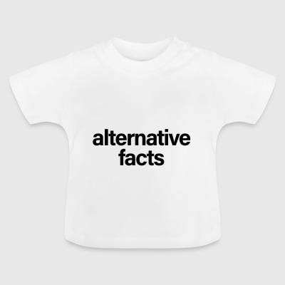 Alternative Facts Black - Camiseta bebé