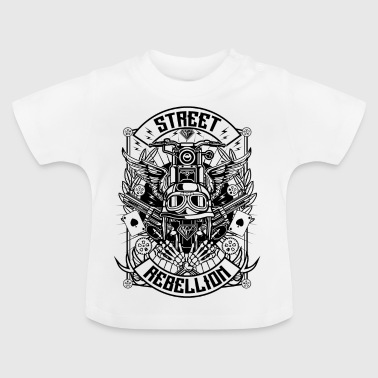 Street Rebellion Motorcycle s - Baby T-Shirt