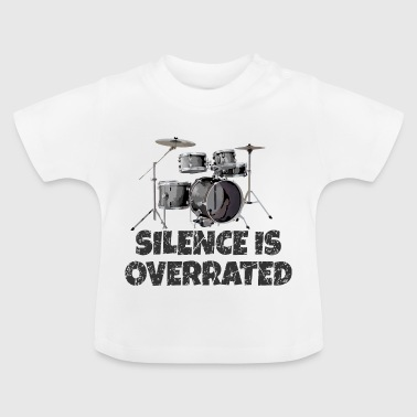 Silence is overrated - Drummer Drum Kit - Baby T-Shirt