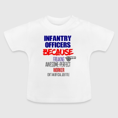 Infantry officers - Baby T-Shirt