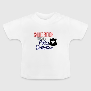 Police Detective - Baby T-Shirt