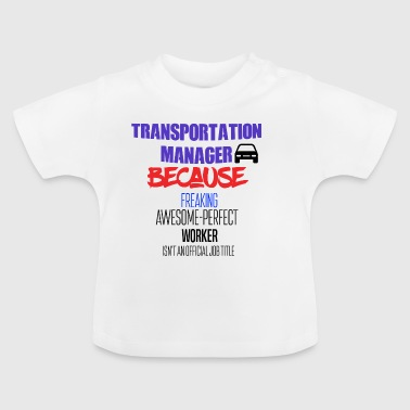 transport manager - Baby-T-shirt