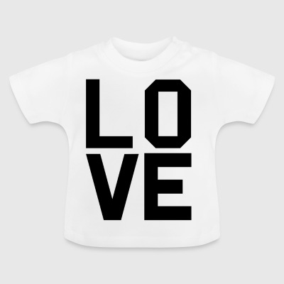 LOVE Sells - Baby T-Shirt