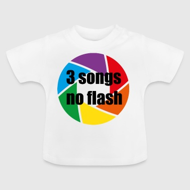 3 songs - geen flits - Baby T-shirt