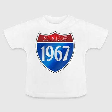 Since 1967 - Baby T-Shirt
