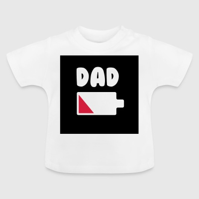 Dad batterie - Daddy - Vatertag - Vater - Baby T-Shirt
