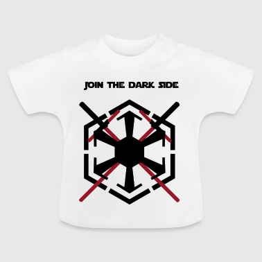 Join the dark side - Baby T-Shirt