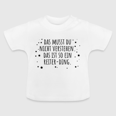 Reiter-Ding - Baby T-Shirt