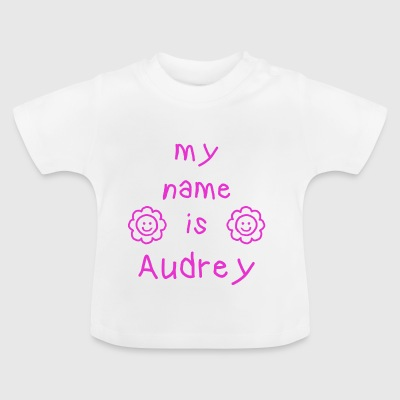 AUDREY MY NAME IS - Baby T-Shirt