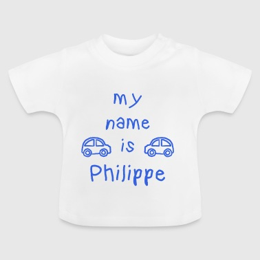 PHILIPPE MEIN NAME - Baby T-Shirt