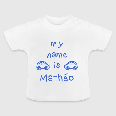 MATHEO MY NAME IS - T-shirt Bébé