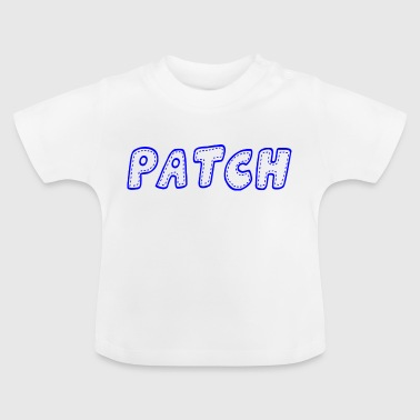 patch - Baby T-Shirt