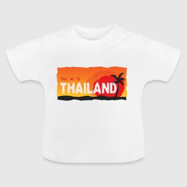 Tag mig til Thailand - Baby T-shirt
