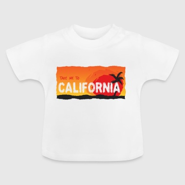 Take Me To California - Maglietta per neonato