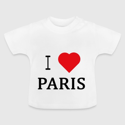 I Love Paris - Baby T-Shirt