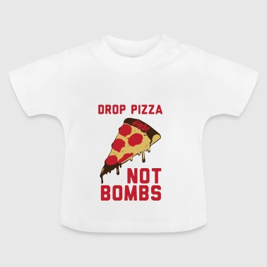 DROP PIZZA - Baby-T-shirt