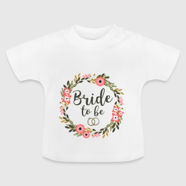 Bride at være - Baby T-shirt