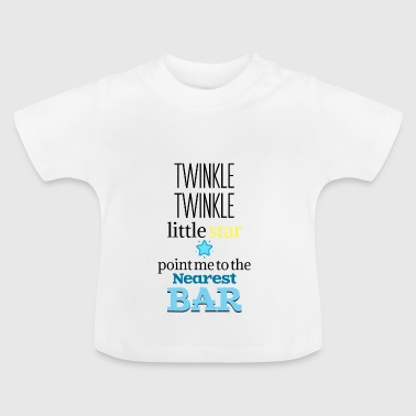 Twinkle twinkle little star - Baby T-Shirt
