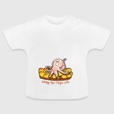Living the pulpo life - Camiseta bebé