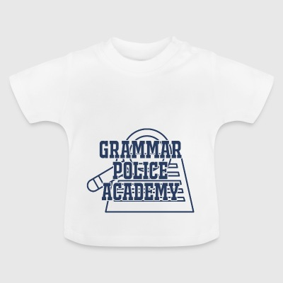 Police: Grammar Police Academy - Baby T-Shirt