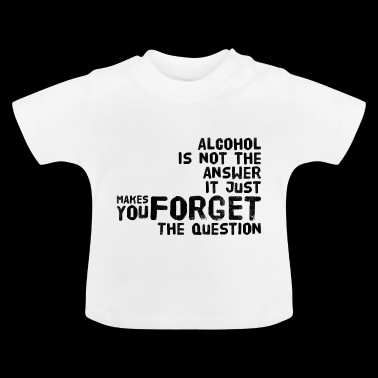 Alcohol is Awesome - Baby T-shirt