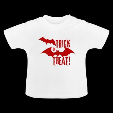 TRICK OR TREAT! - Baby T-Shirt