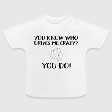 Cooler Spruch - Baby T-Shirt