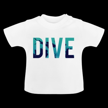 Diving / Diving: Dive - Baby T-Shirt