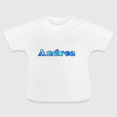 Name: Andrea - Baby T-Shirt