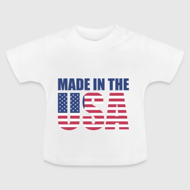 Made in the USA - Baby T-Shirt