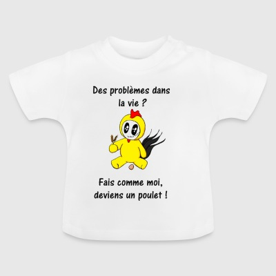 Became_a_chicken - Baby T-Shirt
