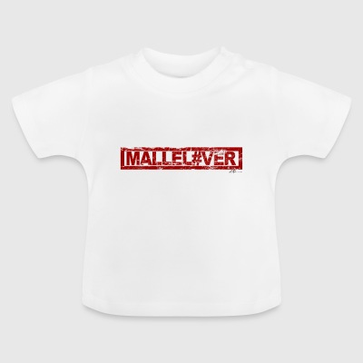 MalleLover - Baby T-Shirt