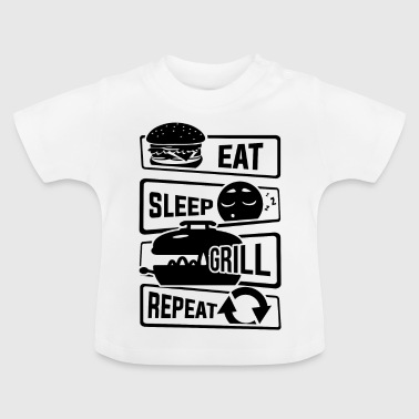 Eat Sleep Grill Repeat - BBQ Barbecue Griller - Baby T-Shirt