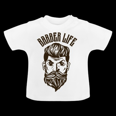 Barber Life! - Baby T-shirt