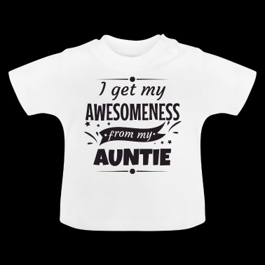 Awesomeness Aunt aunt godmother gift - Baby T-Shirt