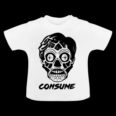 They Live - Alien Skull - Consumeer Shirt - Baby T-shirt