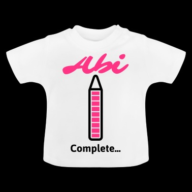 Abi Complete... - Baby T-Shirt