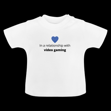 gift taken with video gaming - Baby T-Shirt