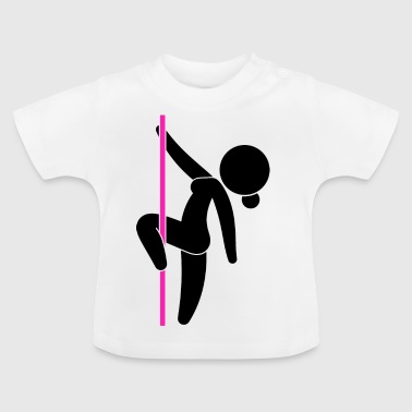 A Stripper Dancing On A Pole - Baby T-Shirt