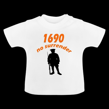no surrender - Baby T-Shirt