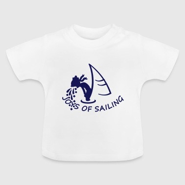 joys of sailing (1c) - Baby T-Shirt