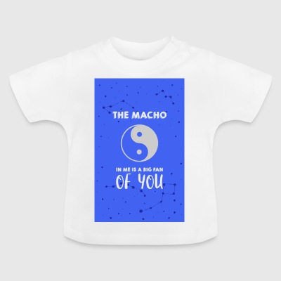 The Macho in me - Baby T-Shirt