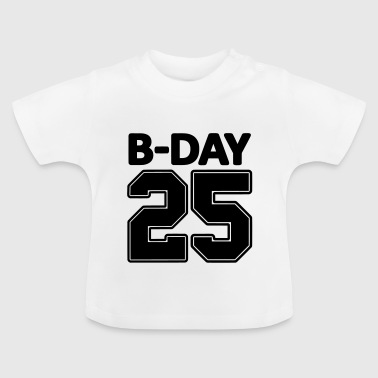 Shirt number 25 / 25th birthday Bday jersey number - Baby T-Shirt