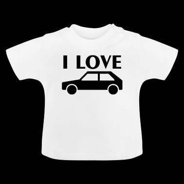 I love cars - Baby T-Shirt