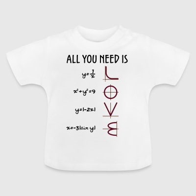All you need is love (vergelijkingen) Gift - Baby T-shirt