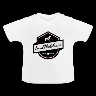 1mal1heldsein Pitbull Staffs Helden - Baby T-Shirt
