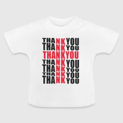 THANK YOU - Baby T-Shirt