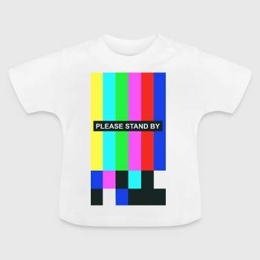 standby - Baby T-Shirt