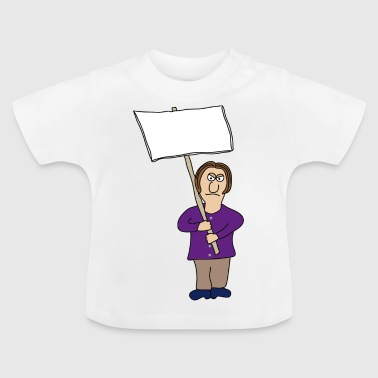Protest | Demo Demonstration Spruch + Wunschtext - Baby T-Shirt