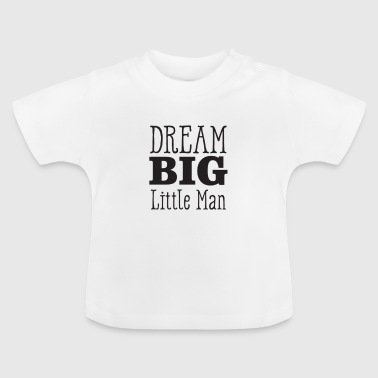 Grote droom LITTLE MAN - Baby T-shirt